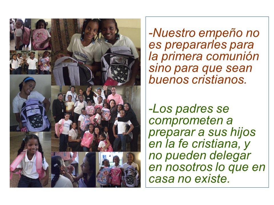 -Nuestro empeño no es prepararles para la primera comunión sino para que sean buenos cristianos. -Los padres se comprometen a preparar a sus hijos en