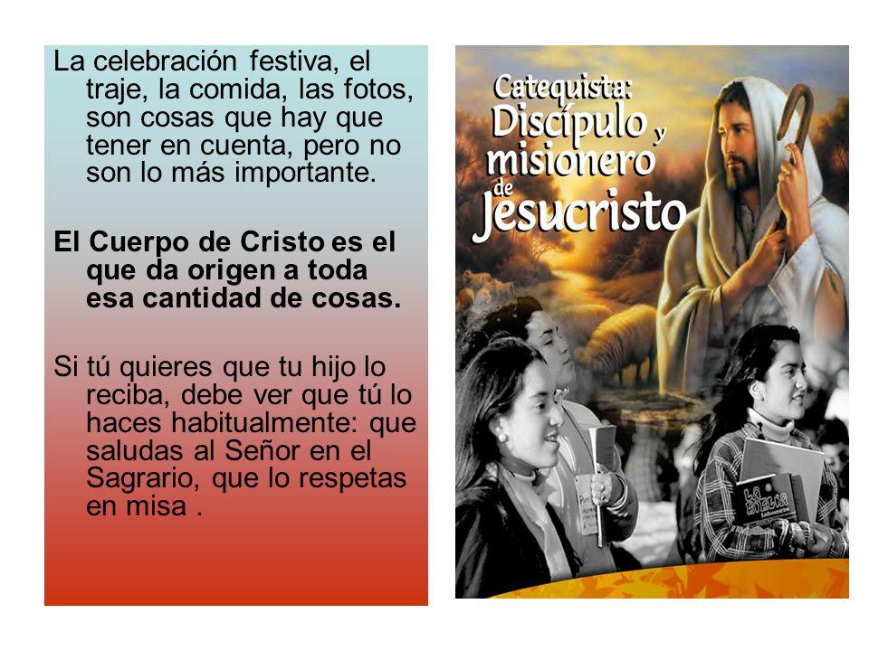 REFLEXIONES SOBRE LA PRIMERA COMUNIÓN -Son muchos los que hacen la primera comunión sin sentirse unidos a la comunidad parroquial.