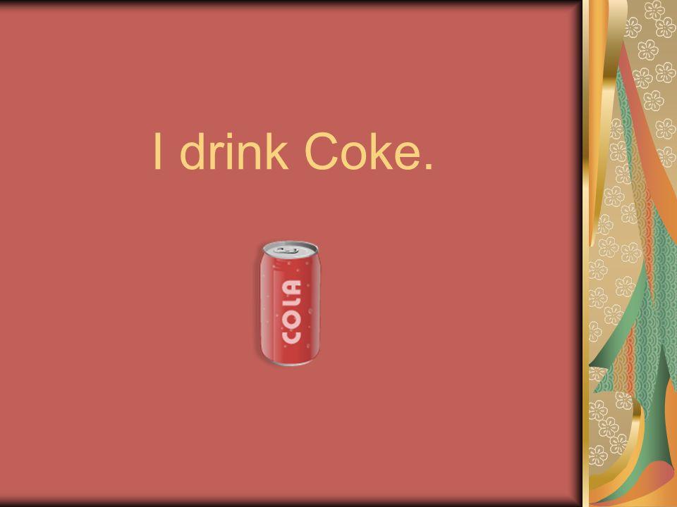 Yo no tomo Pepsi.