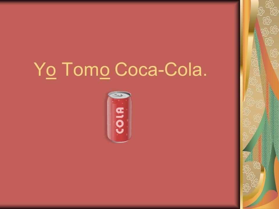 Yo Tomo Coca-Cola.