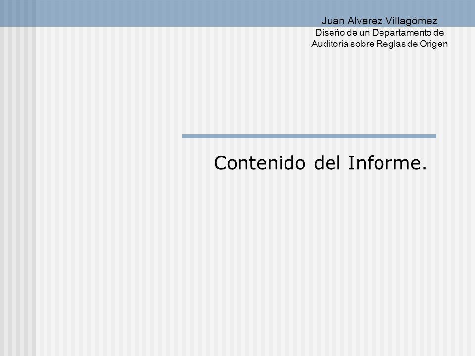 Diseño de un Departamento de Juan Alvarez Villagómez Auditoria sobre Reglas de Origen Apéndice III.