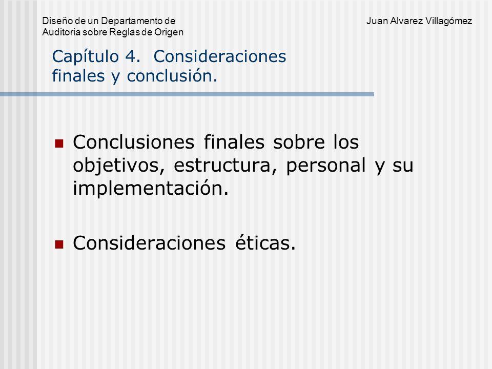 Juan Alvarez Villagómez Diseño de un Departamento de Auditoria sobre Reglas de Origen Apéndices.