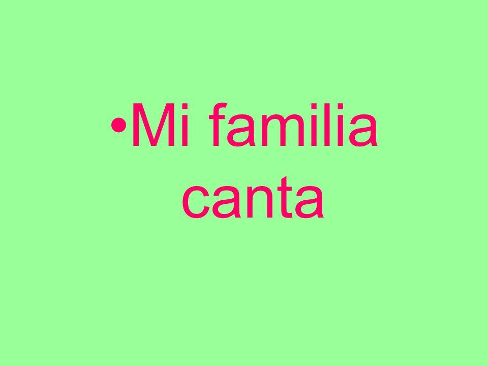 Mi familia canta