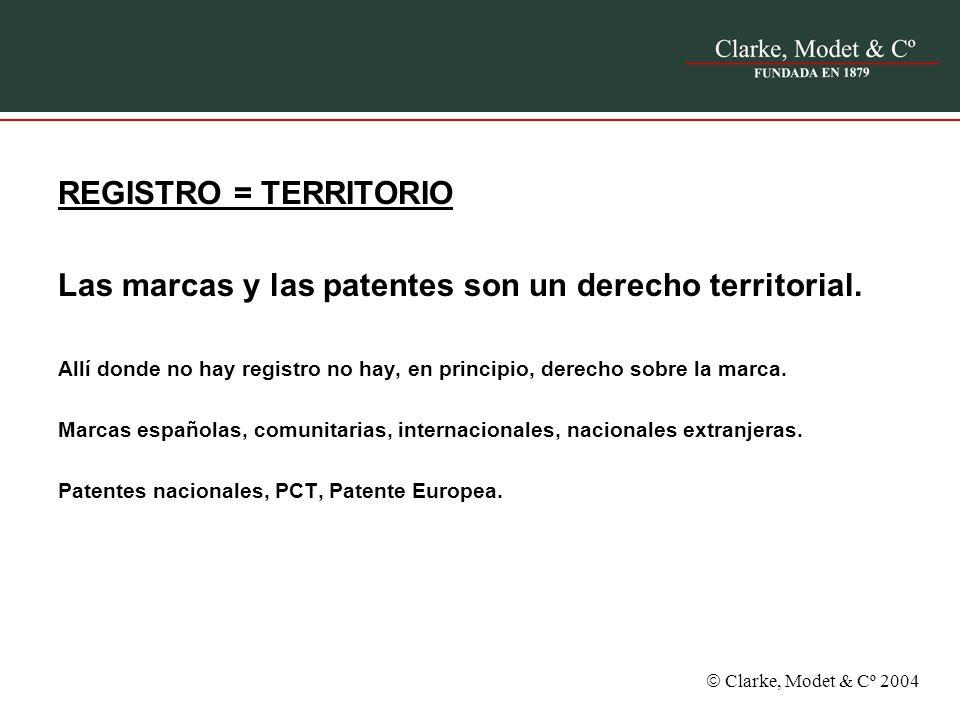 Clarke, Modet & Cº 2004 REGISTRO = TERRITORIO Las marcas y las patentes son un derecho territorial. Allí donde no hay registro no hay, en principio, d