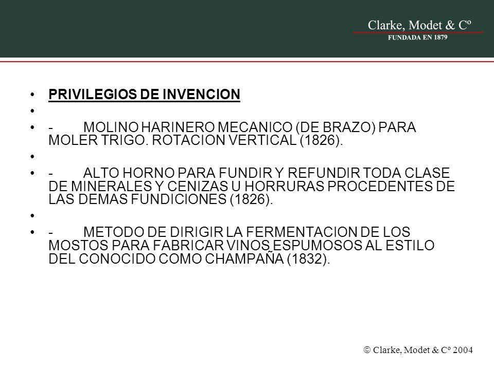 Clarke, Modet & Cº 2004 PRIVILEGIOS DE INVENCION - MOLINO HARINERO MECANICO (DE BRAZO) PARA MOLER TRIGO. ROTACION VERTICAL (1826). - ALTO HORNO PARA F