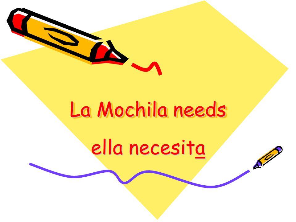 La Mochila needs ella necesita
