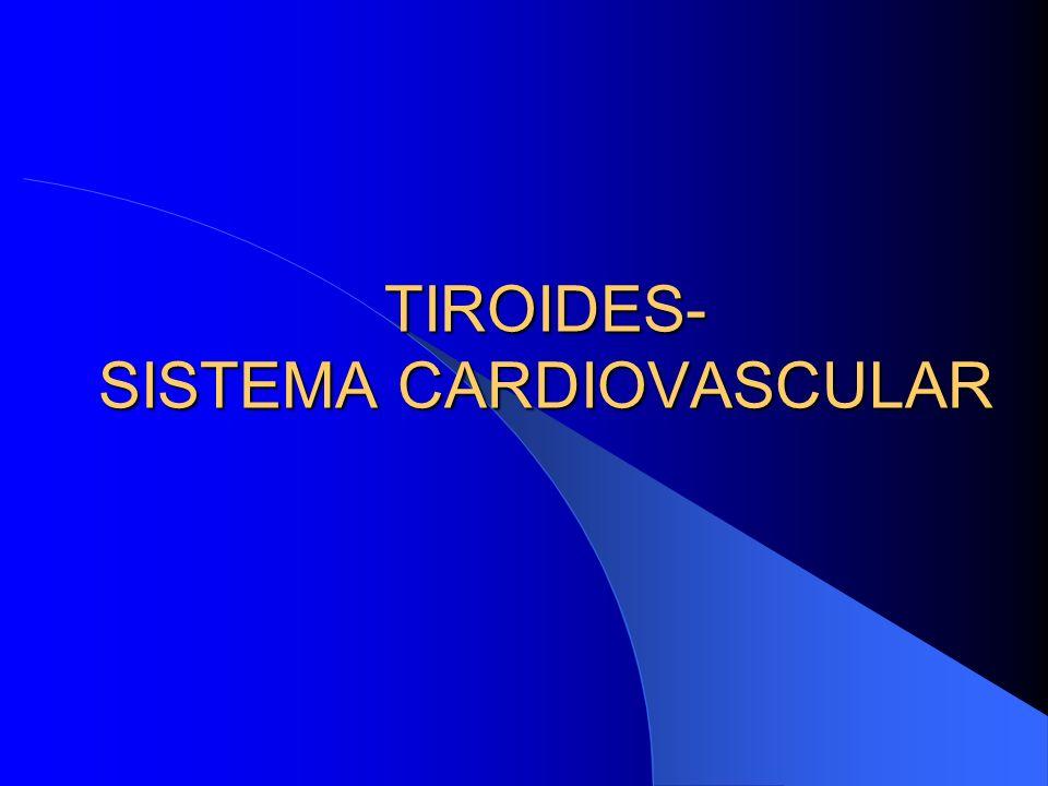 TIROIDES- STMA.CARDIOVASCULAR Alteraciones del ritmo: FA Complicación cardiaca más frecuente del Hipertiroidismo 10-15%, con respuesta ventricular rápida Puede ser la manifestación de comienzo del Hipertiroidismo Más común en hombres (Mayores 60a.) Hipertiroidismo y FA: dilatación VI (por ecocardiografía) El Hipert.