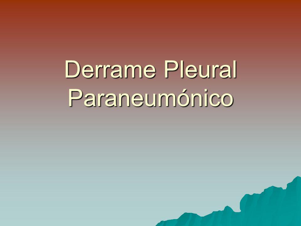 Derrame Pleural Paraneumónico