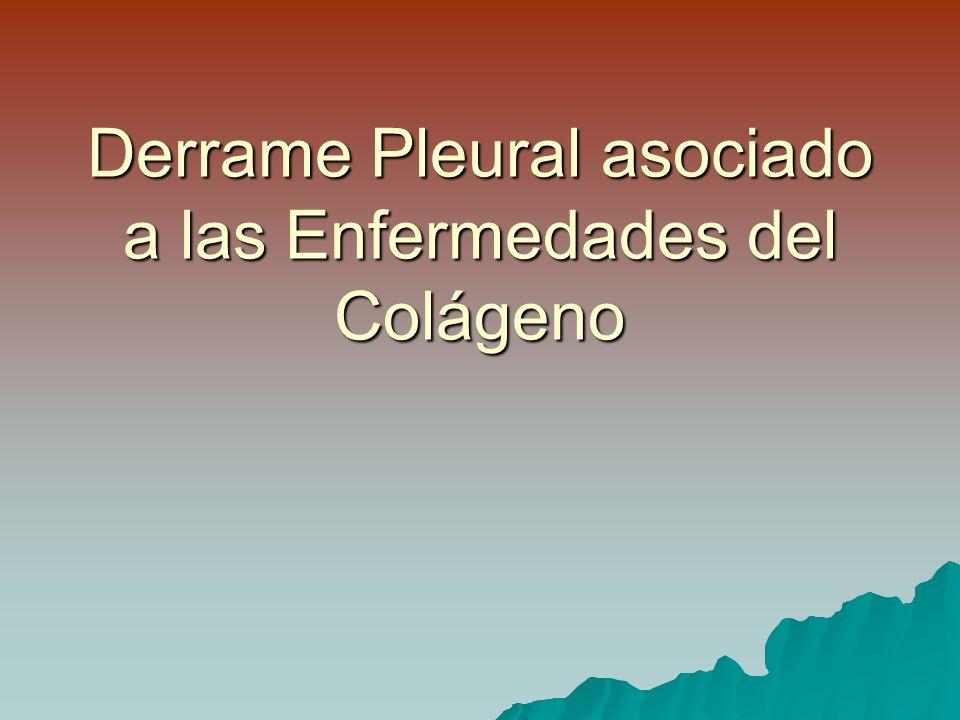 Derrame Pleural asociado a las Enfermedades del Colágeno