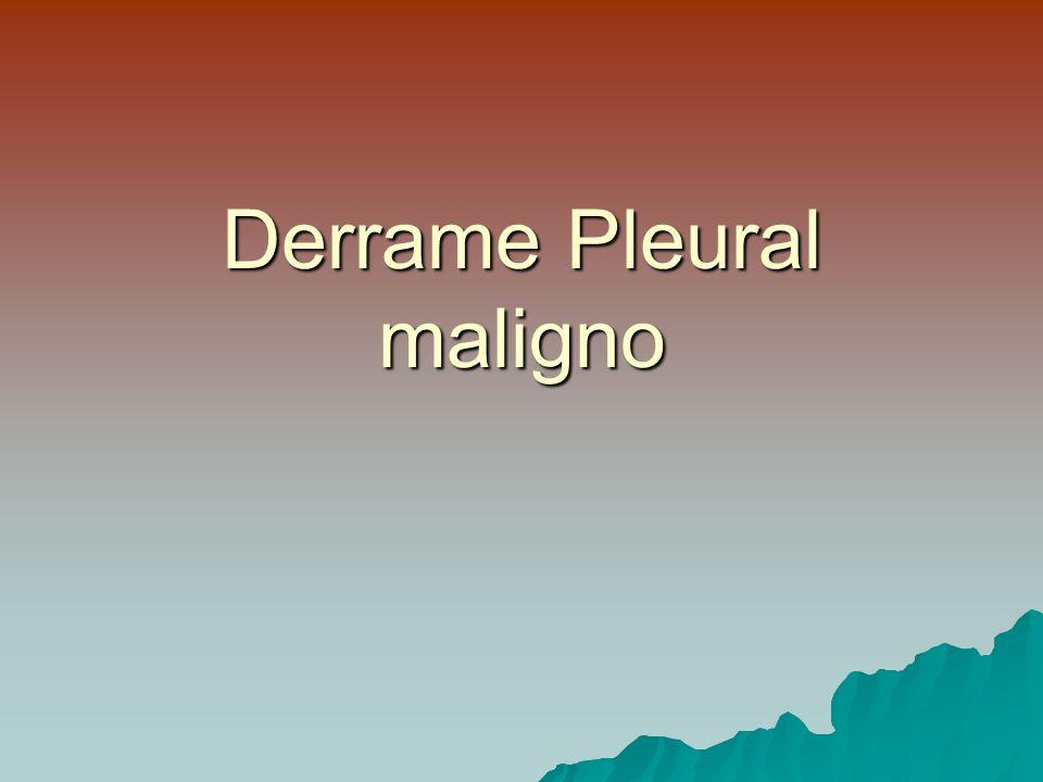 Derrame Pleural maligno