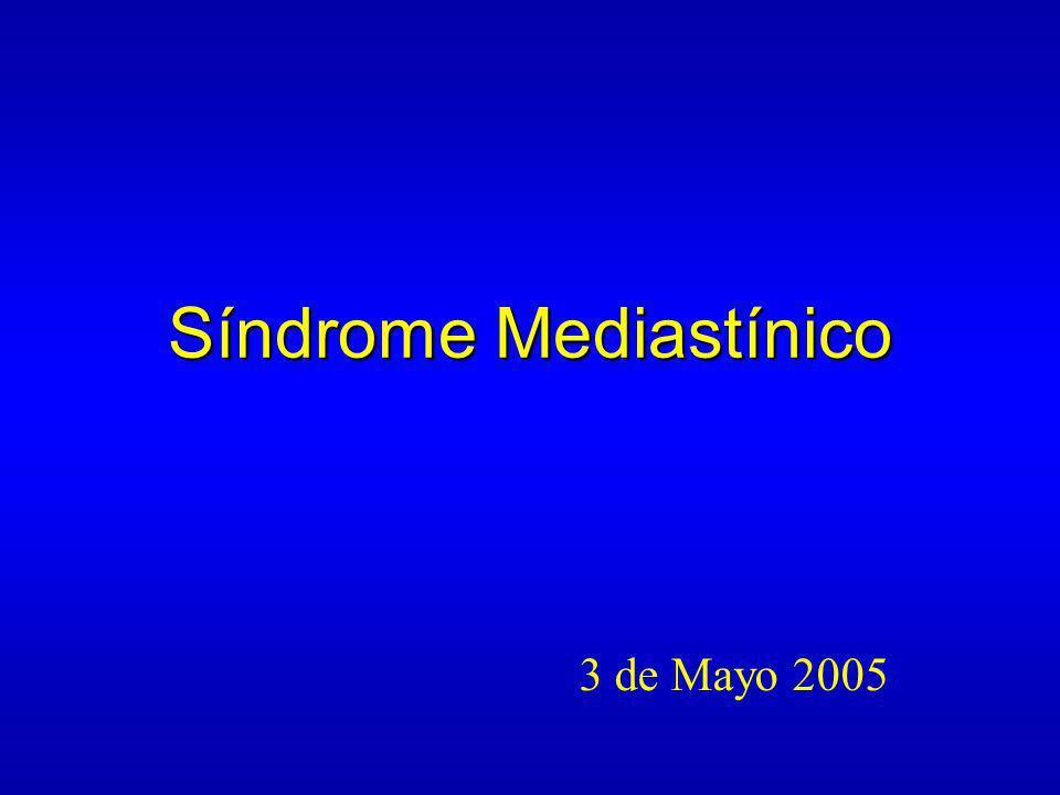 Síndrome Mediastínico 3 de Mayo 2005