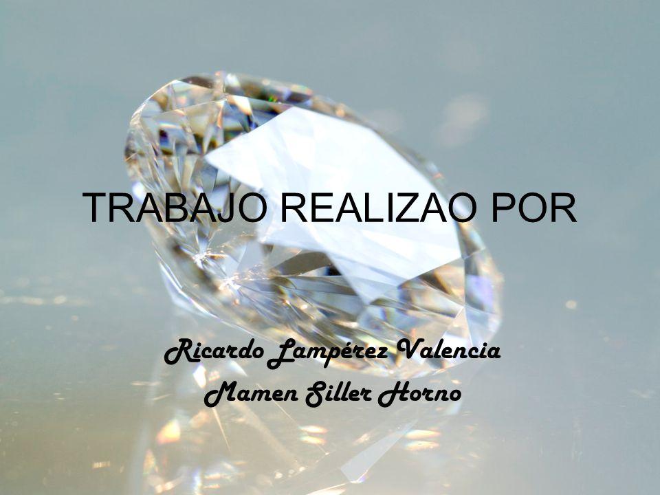TRABAJO REALIZAO POR Ricardo Lampérez Valencia Mamen Siller Horno