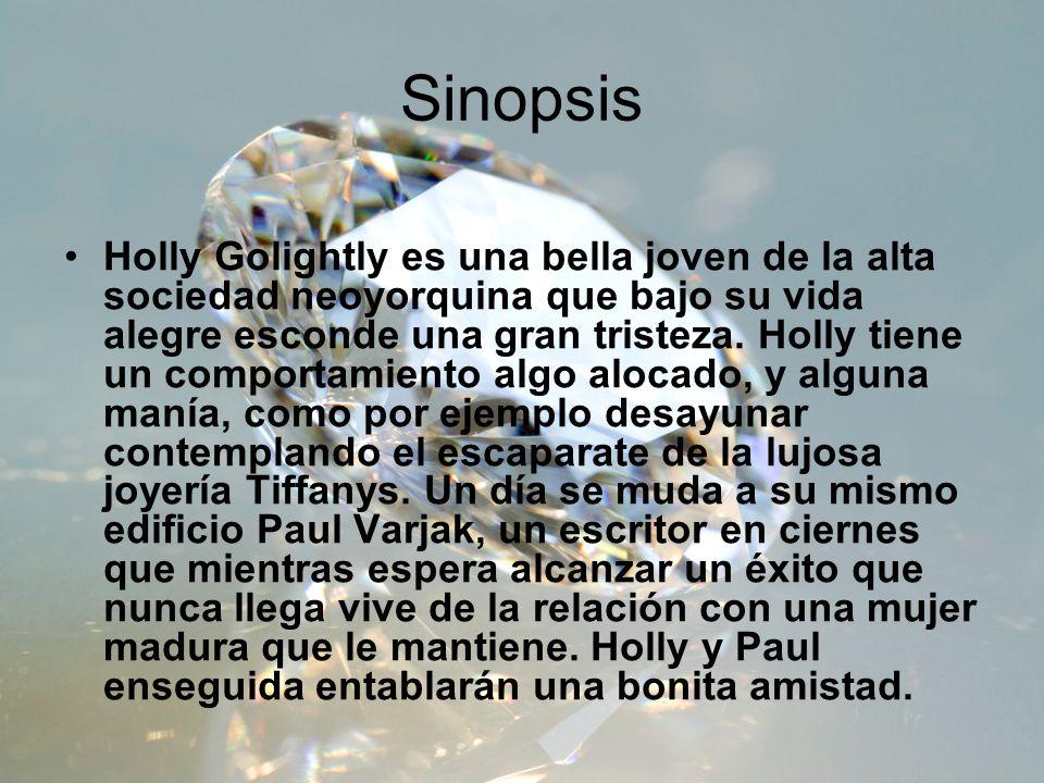 Sinopsis Holly Golightly es una bella joven de la alta sociedad neoyorquina que bajo su vida alegre esconde una gran tristeza. Holly tiene un comporta
