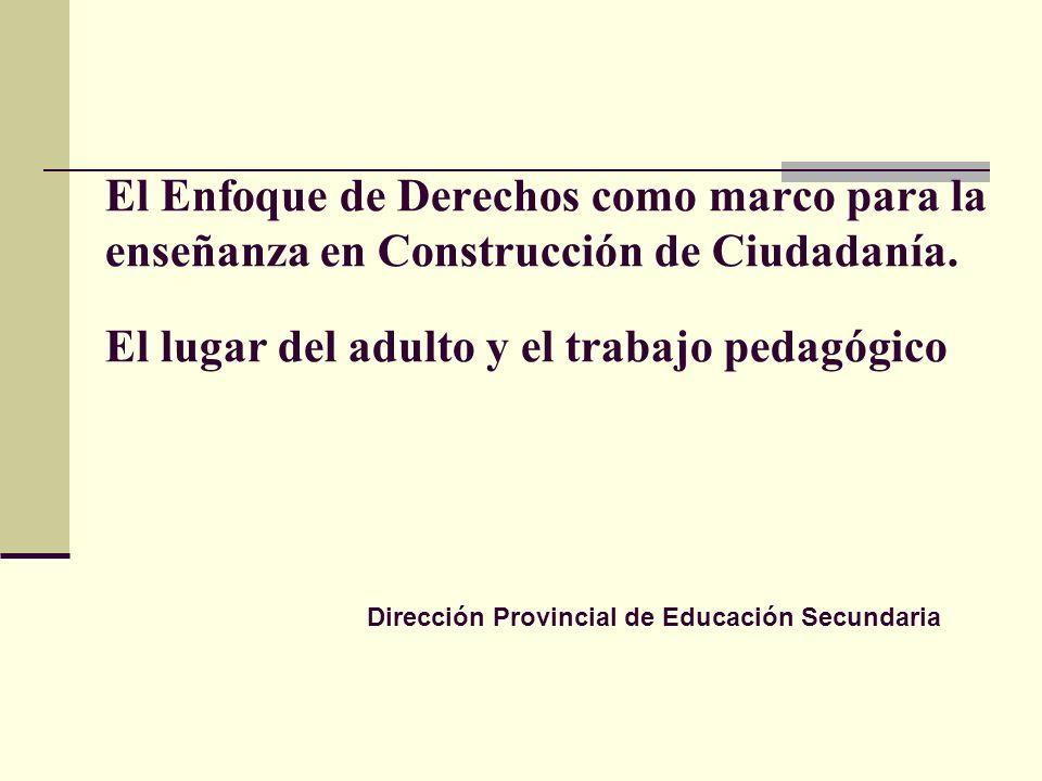 CONSTRUCCIÓN DE CIUDADANÍA PROPÓSITOS DEL TRABAJO PEDAGÓGICO: Incluir las prácticas juveniles en la ESB, partiendo de los intereses de los alumnos y transformándolas en objeto de conocimiento con la guía del docente.