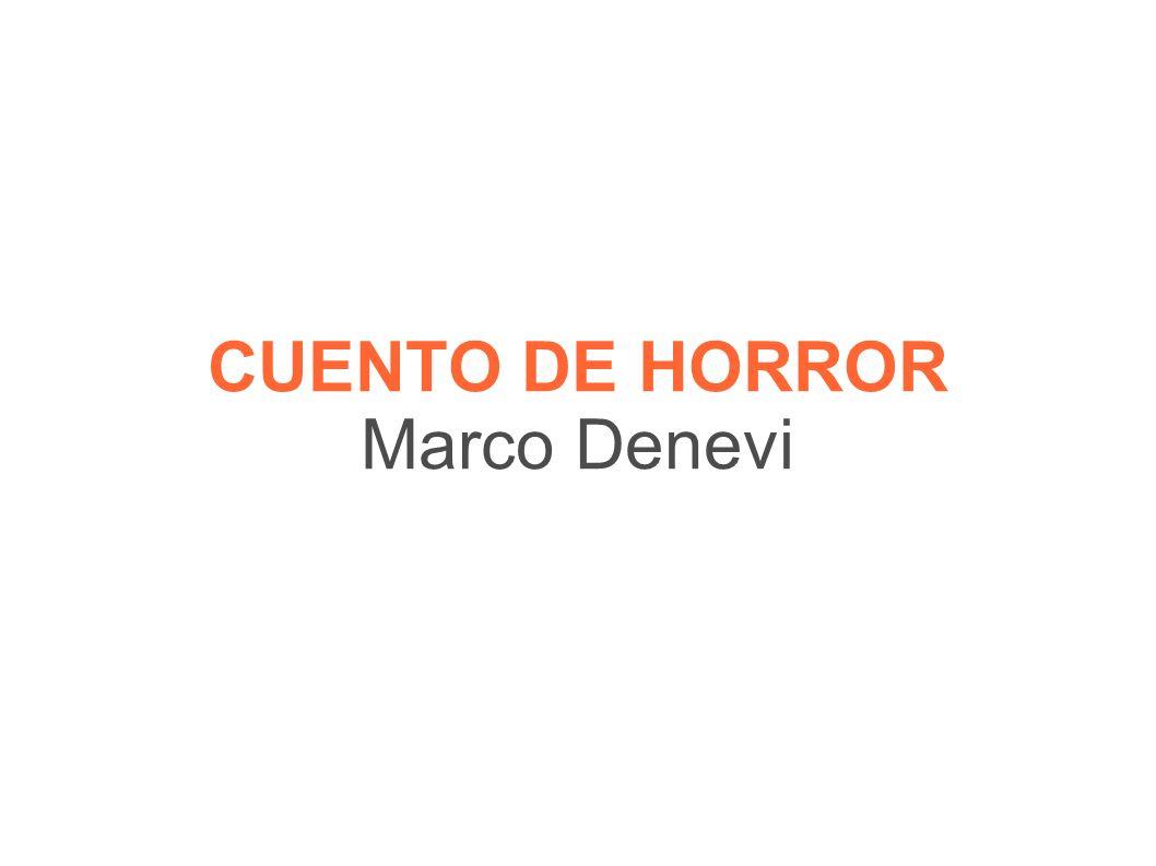 CUENTO DE HORROR Marco Denevi