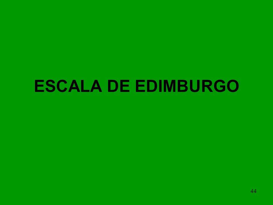 44 ESCALA DE EDIMBURGO