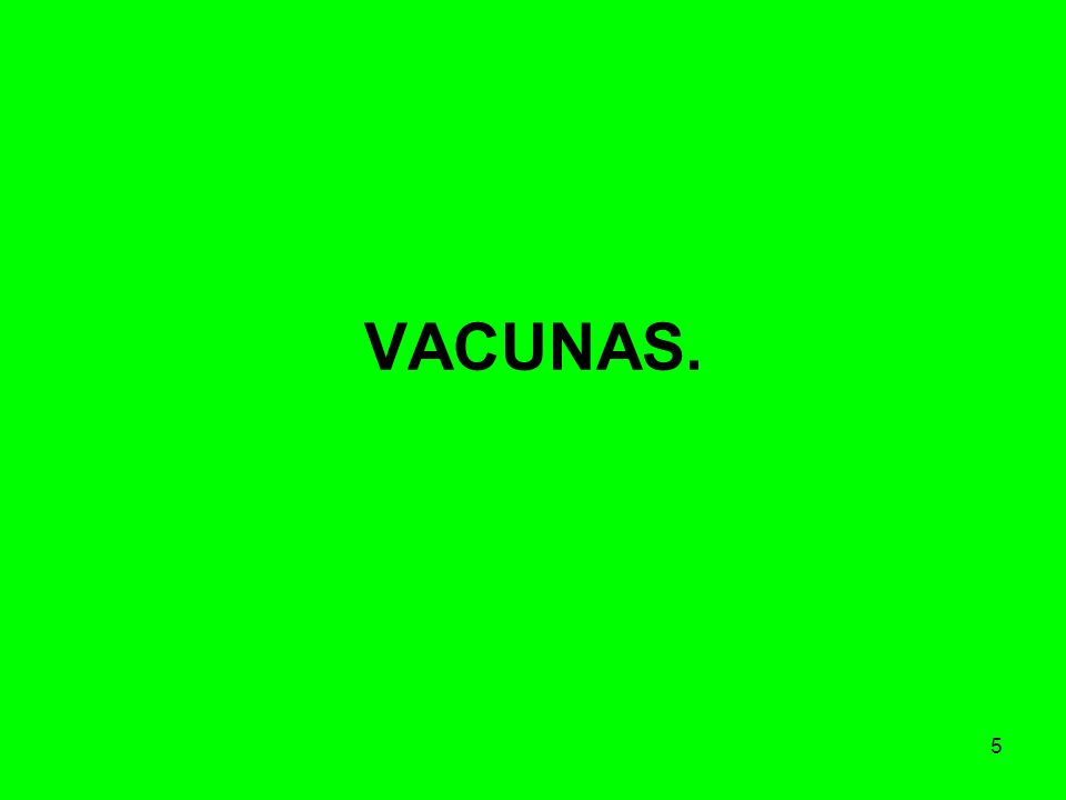 5 VACUNAS.