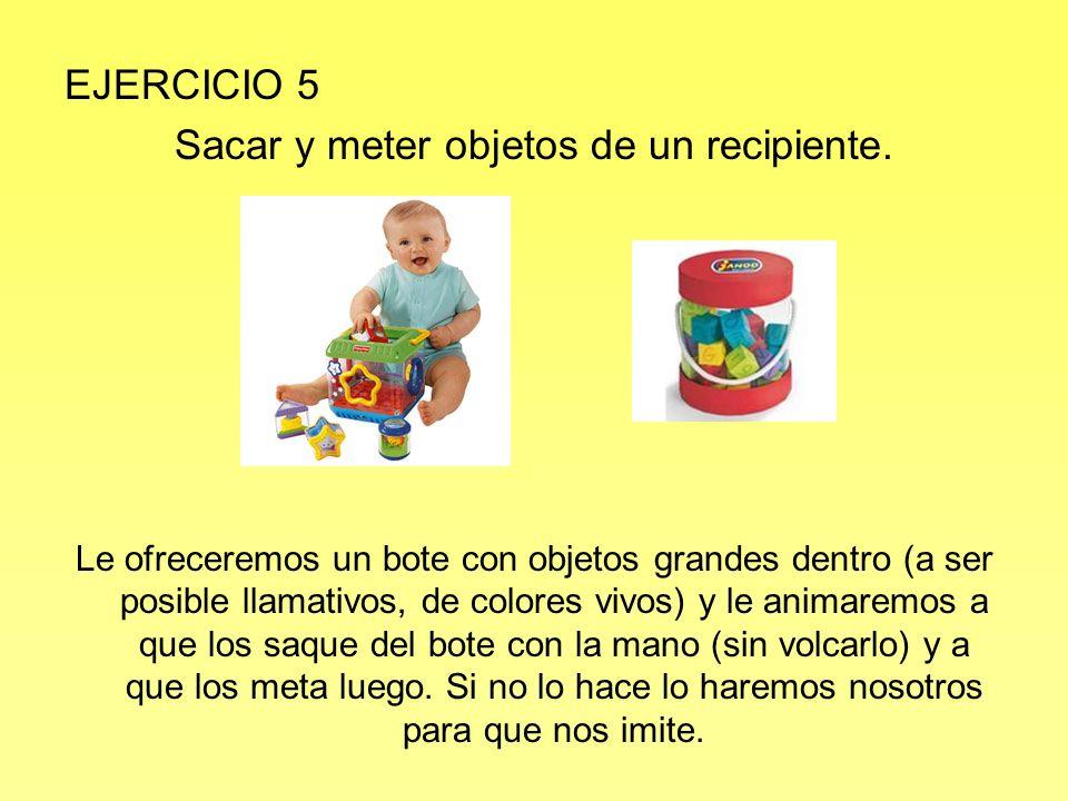 EJERCICIO 6 Explorar con el dedo índice objetos que tengan botones o señalar objetos.