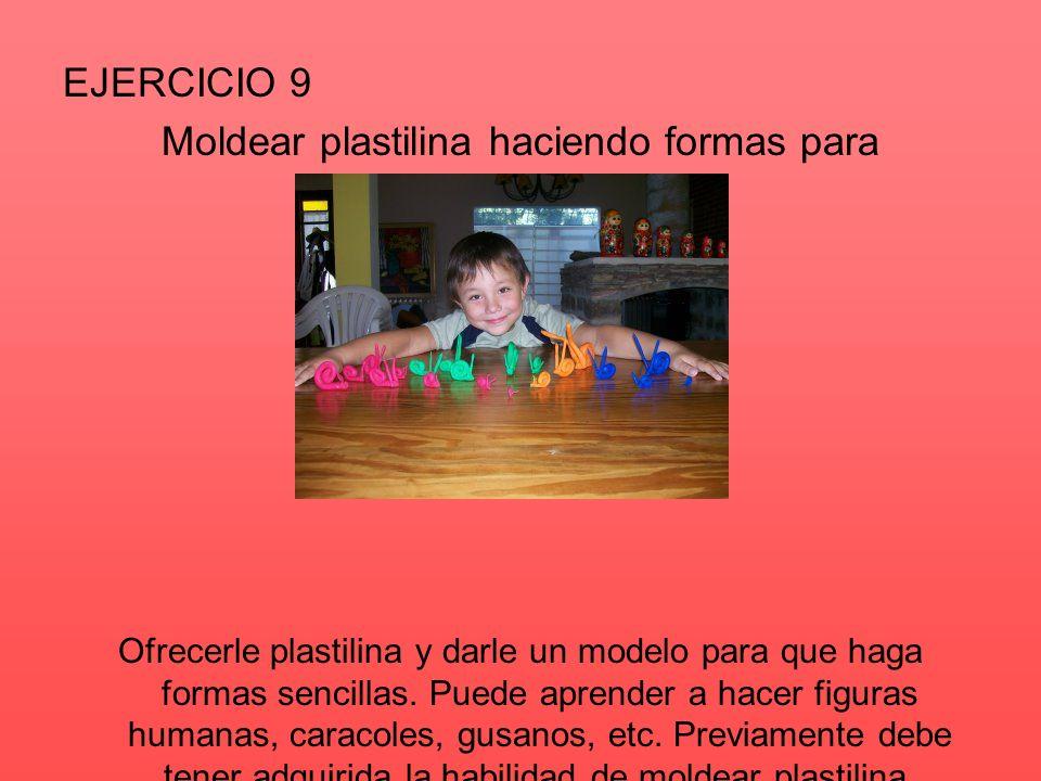 DE 4 A 6 AÑOS Darle objetos adecuados para que pueda: 1.