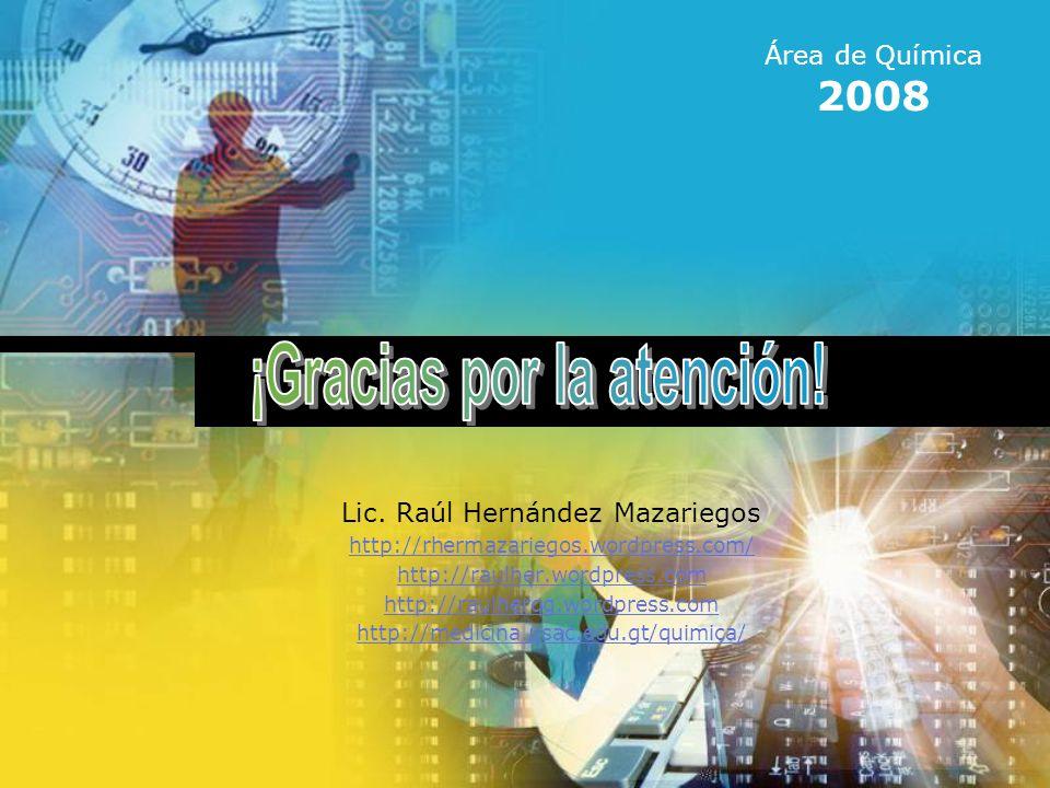 www.rhermazariegos.wordpress.com Valores de Electronegatividad 56 Área de Química