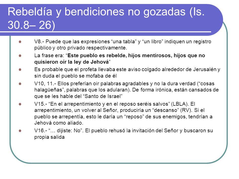 Rebeldía y bendiciones no gozadas (Is.