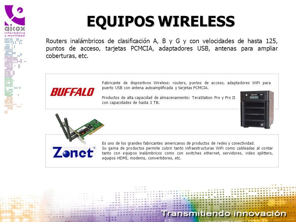 EQUIPOS WIRELESS Routers inalámbricos de clasificación A, B y G y con velocidades de hasta 125, puntos de acceso, tarjetas PCMCIA, adaptadores USB, an