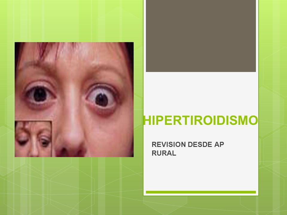HIPERTIROIDISMO REVISION DESDE AP RURAL