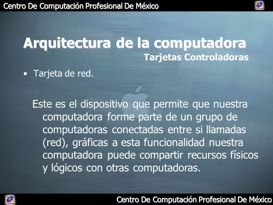 Arquitectura de la computadora Tarjeta de red. Tarjetas Controladoras Este es el dispositivo que permite que nuestra computadora forme parte de un gru