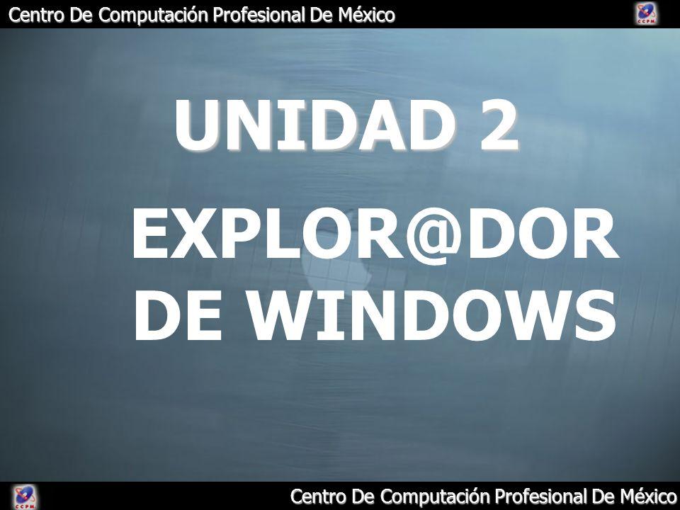 UNIDAD 2 EXPLOR@DOR DE WINDOWS
