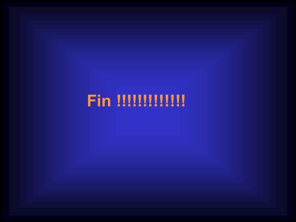 Fin !!!!!!!!!!!!!