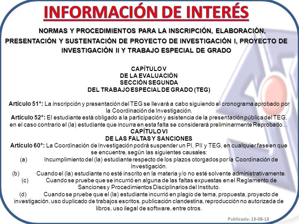 NORMAS Y PROCEDIMIENTOS PARA LA INSCRIPCIÓN, ELABORACIÓN, PRESENTACIÓN Y SUSTENTACIÓN DE PROYECTO DE INVESTIGACIÓN I, PROYECTO DE INVESTIGACIÓN II Y T