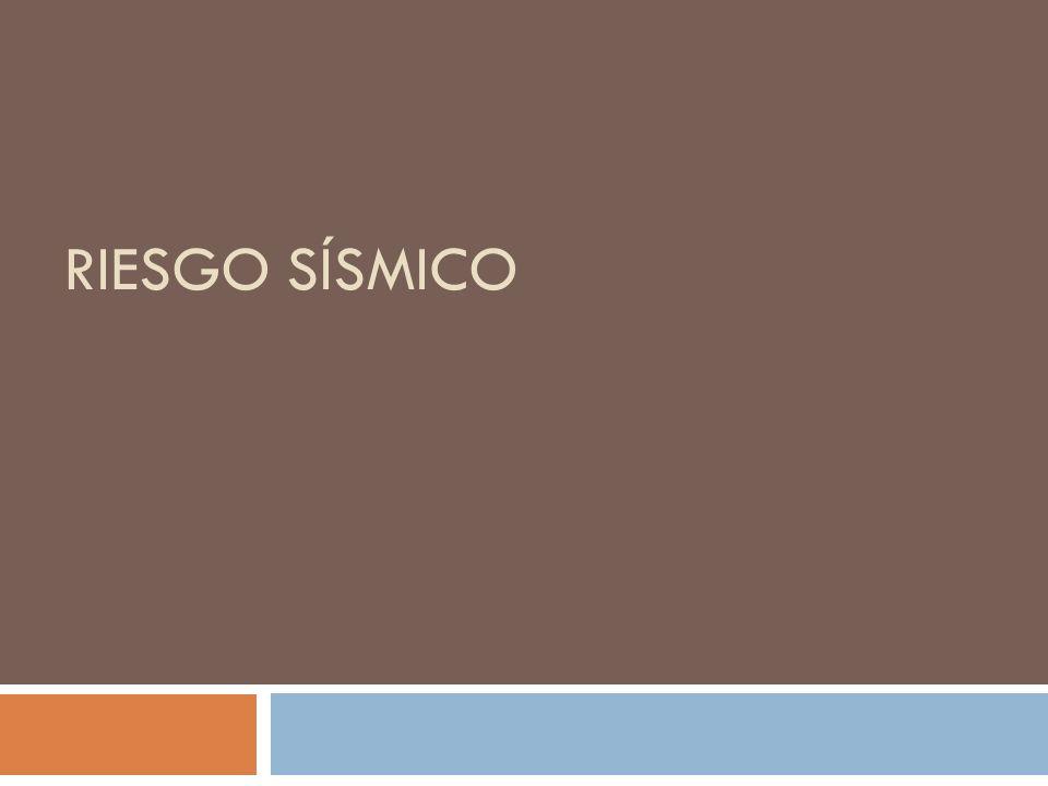 RIESGO SÍSMICO
