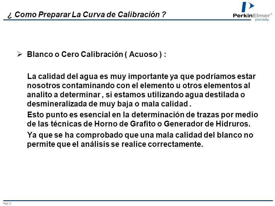 Page 9 ¿ Que hay que tomar en cuenta en la preparación ? Para la preparación de las muestras se debe tomar en cuenta la calidad de: Los reactivos a ut