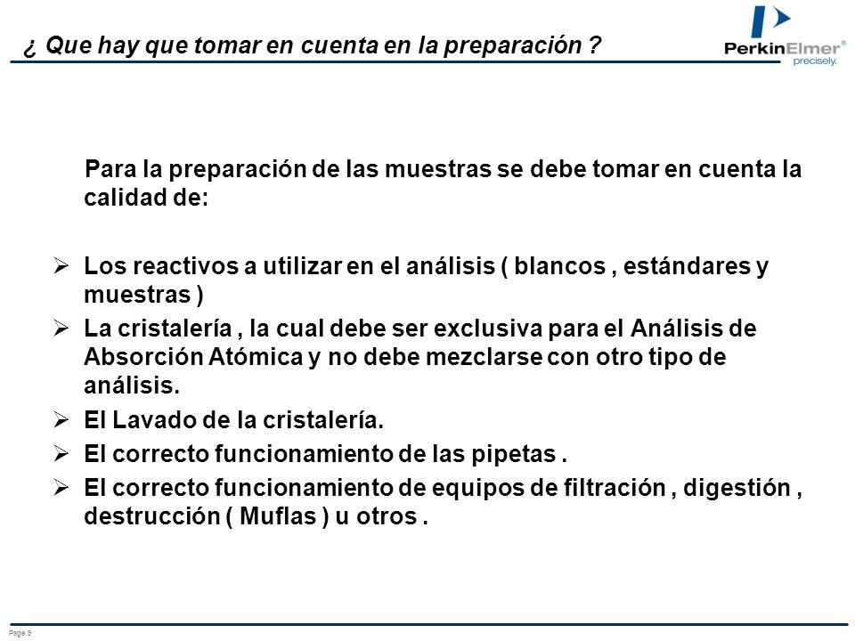 Page 8 ¿Cuales son los tipos de muestras para analizar en AA? Se dividen en dos grupos o tipos de Muestras: - INORGANICAS ( ACUOSAS ) - ORGANICAS ( LU