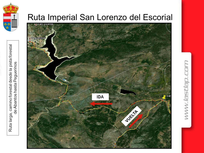 Ruta Imperial San Lorenzo del Escorial Ruta larga, camino forestal desde la pista forestal de Abantos hasta Peguerinos IDA VUELTA