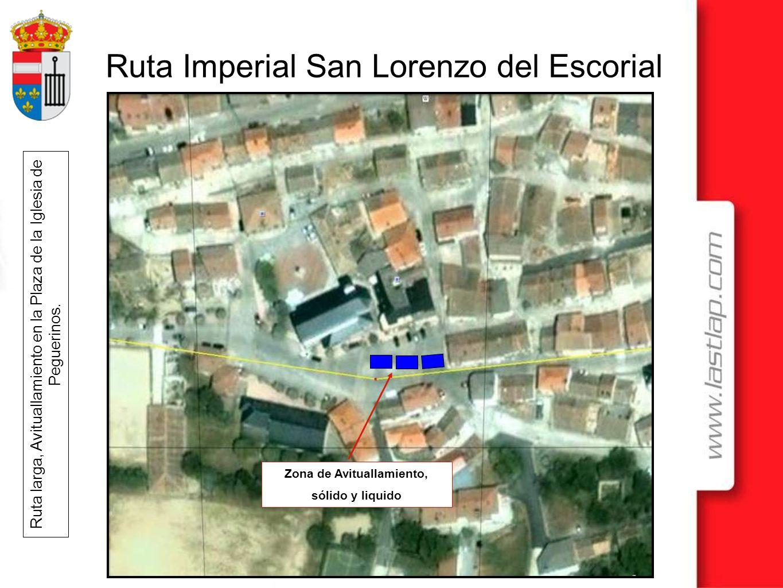 Ruta Imperial San Lorenzo del Escorial Ruta larga, Avituallamiento en la Plaza de la Iglesia de Peguerinos. Zona de Avituallamiento, sólido y liquido