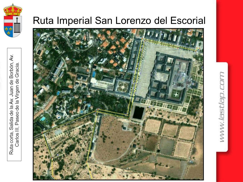 Ruta Imperial San Lorenzo del Escorial Ruta corta, Salida de la Av. Juan de Borbón, Av. Carlos III, Paseo de la Virgen de Gracia.