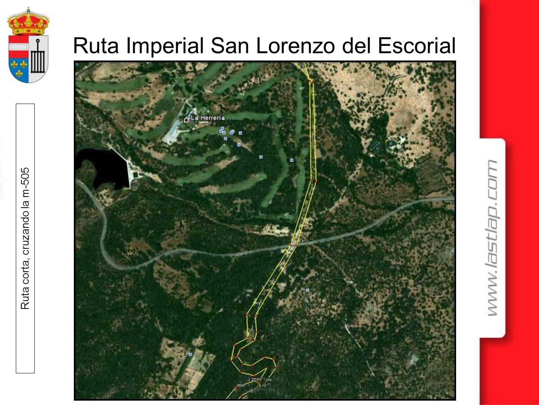 Ruta Imperial San Lorenzo del Escorial Ruta corta, cruzando la m-505