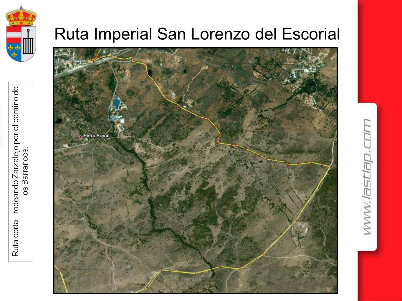Ruta Imperial San Lorenzo del Escorial Ruta corta, rodeando Zarzalejo por el camino de los Barrancos.