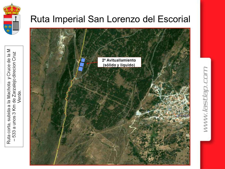 Ruta Imperial San Lorenzo del Escorial Ruta corta, subida a la Machota y Cruce de la M – 533 a unos 3 Km de Zarzalejo direcion Cruz Verde. 2º Avituall