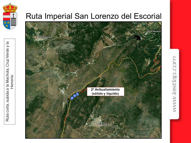 Ruta Imperial San Lorenzo del Escorial Ruta corta, subida a la Machota, Cruz Verde y la Herrería. 2º Avituallamiento (sólido y liquido)