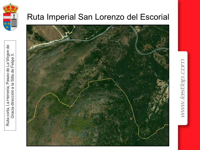 Ruta Imperial San Lorenzo del Escorial Ruta corta, l,a Herrería, Paseo de La Virgen de Gracia dirección a la Silla de Felipe II.