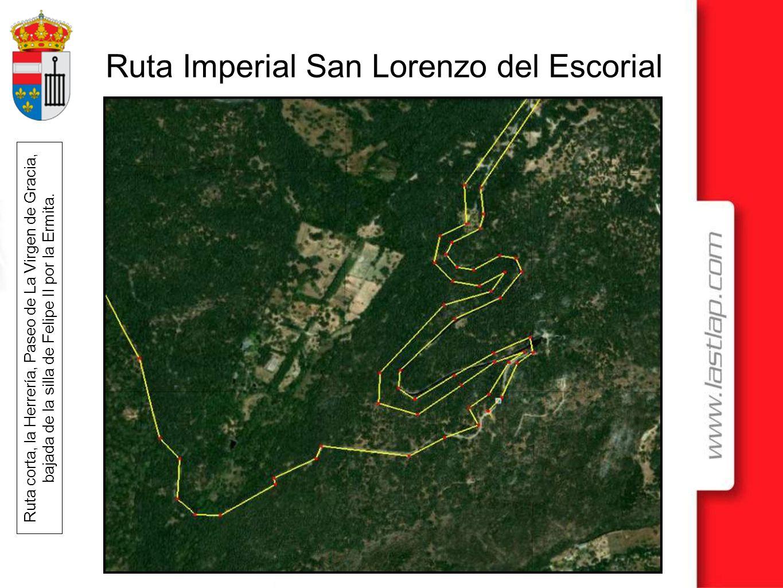 Ruta Imperial San Lorenzo del Escorial Ruta corta, la Herrería, Paseo de La Virgen de Gracia, bajada de la silla de Felipe II por la Ermita.