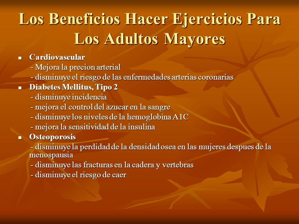Los Beneficios Hacer Ejercicios Para Los Adultos Mayores Cardiovascular Cardiovascular - Mejora la precion arterial - Mejora la precion arterial - dis