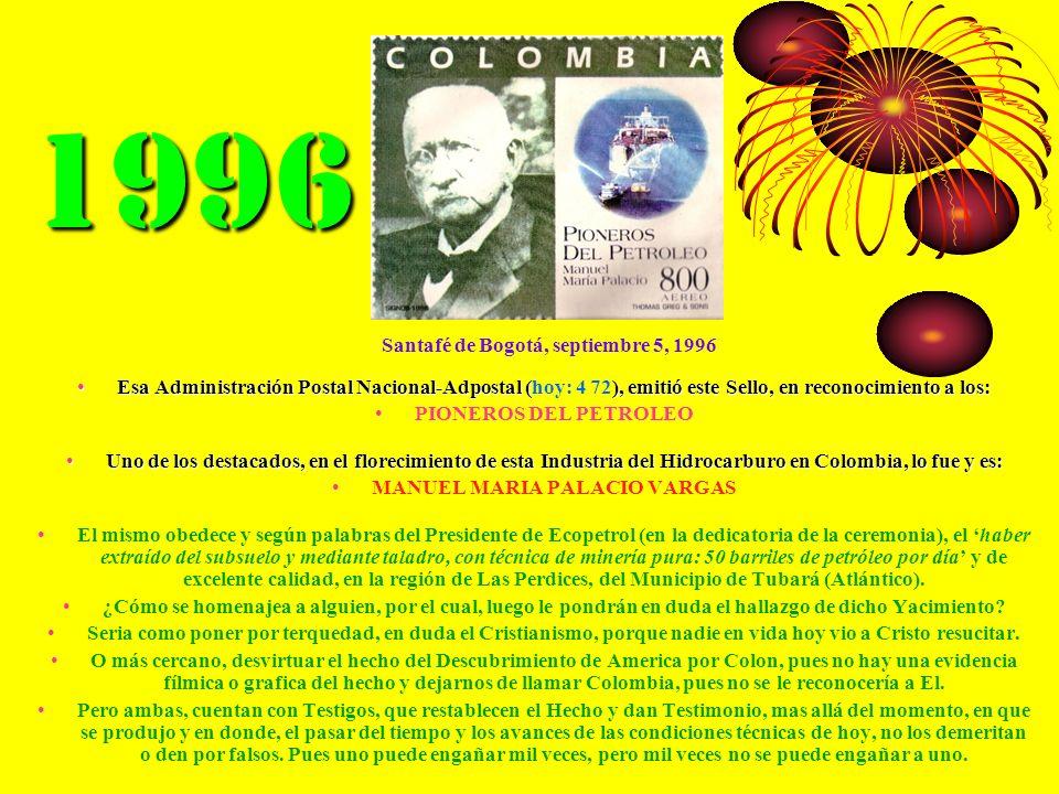1996 Esa Administración Postal Nacional-Adpostal (), emitió este Sello, en reconocimiento a los:Esa Administración Postal Nacional-Adpostal (hoy: 4 72