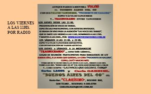 LOS VIERNES A LAS 11HS. POR RADIO