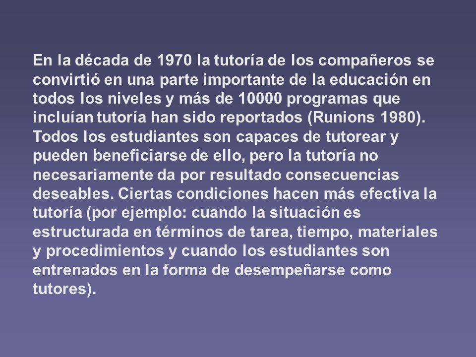 En la década de 1970 la tutoría de los compañeros se convirtió en una parte importante de la educación en todos los niveles y más de 10000 programas q
