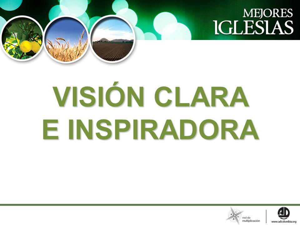 VISIÓN CLARA E INSPIRADORA