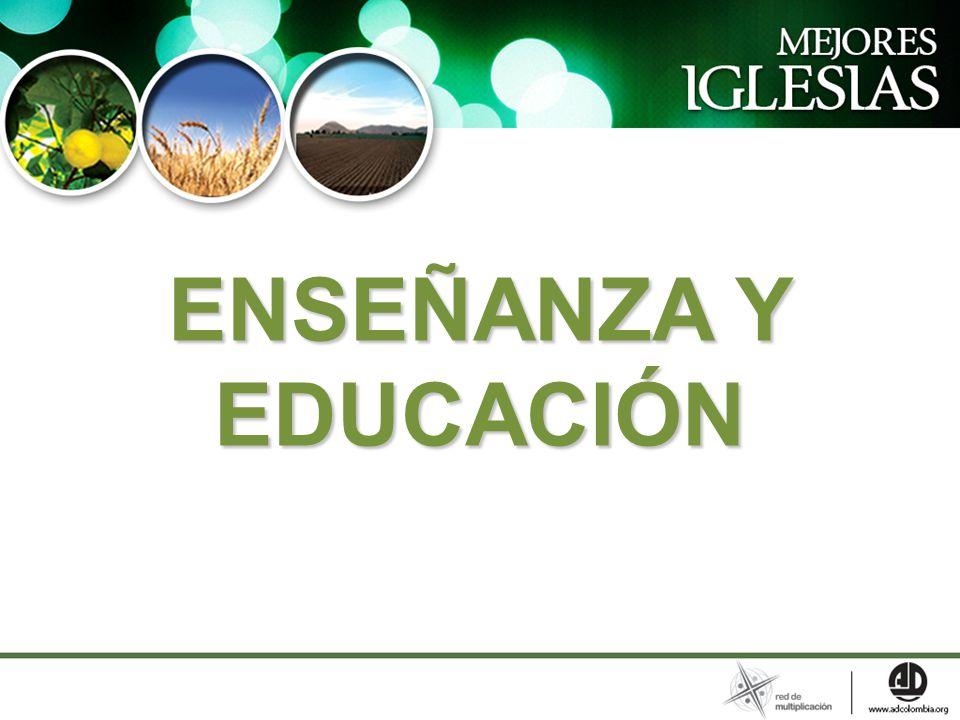 ENSEÑANZA Y EDUCACIÓN
