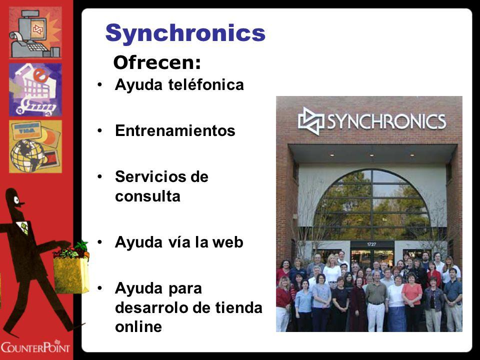 Ayuda teléfonica Entrenamientos Servicios de consulta Ayuda vía la web Ayuda para desarrolo de tienda online Ofrecen: